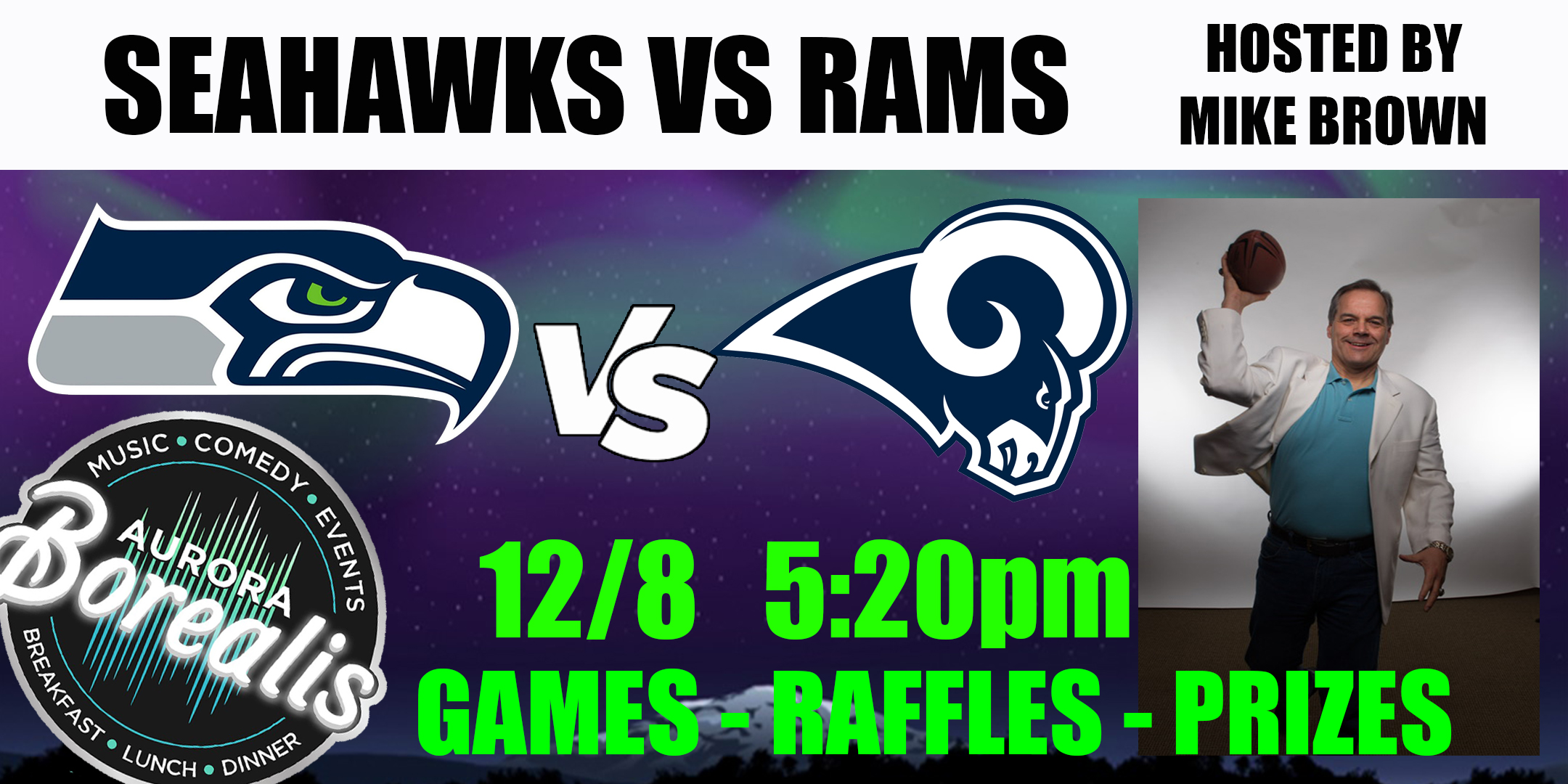 SEAHAWKS v RAMS hosted by Mike Brown