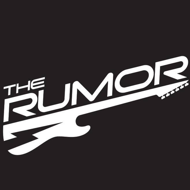***RESCHEDULING*** The Rumor: Plays the Hits!