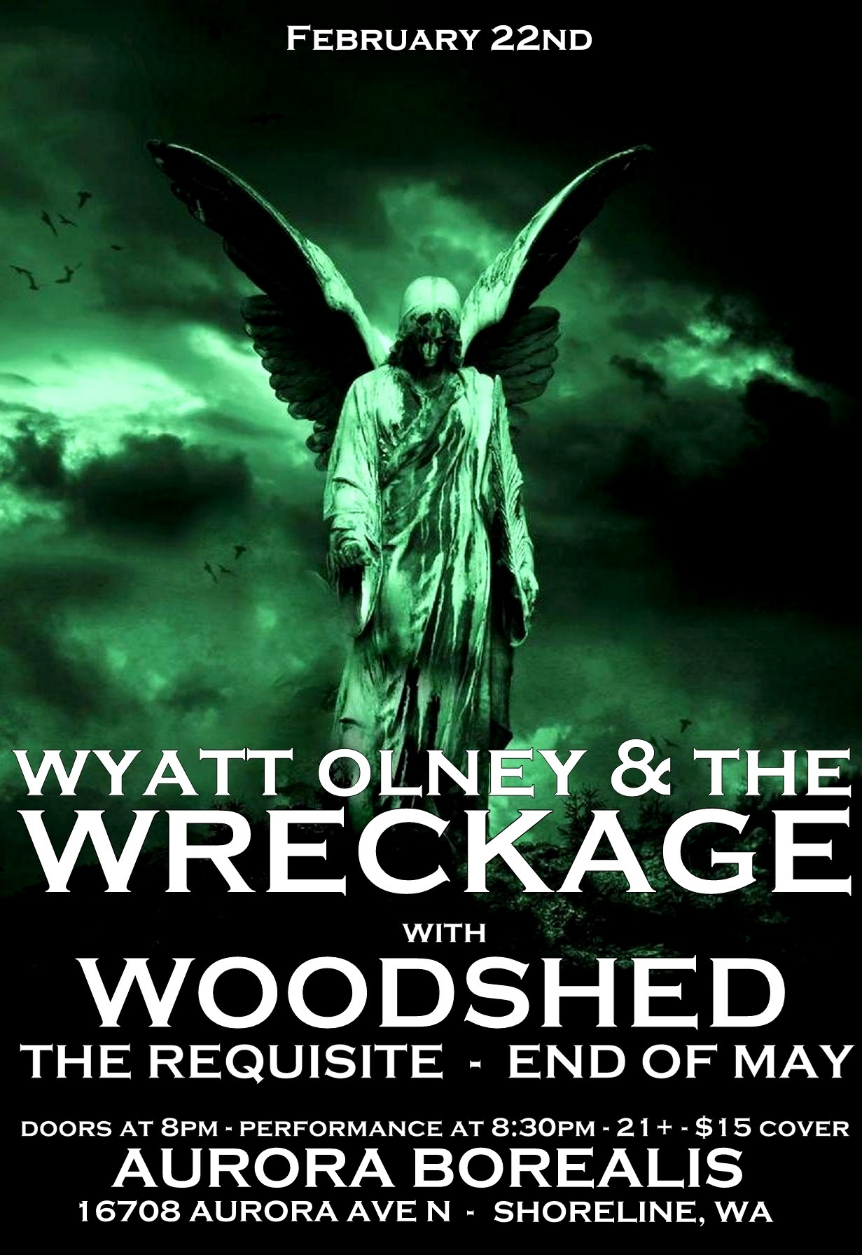 Wyatt Olney and the Wreckage with WOODSHED – The Requisite – End of May